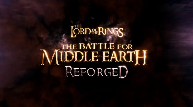 The-Battle-for-Middle-Earth-Reforged